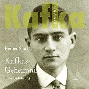 Kafkas Geheimnis Hörbuch