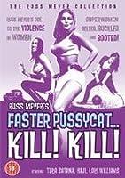 Faster Pussycat Kill...Kill!