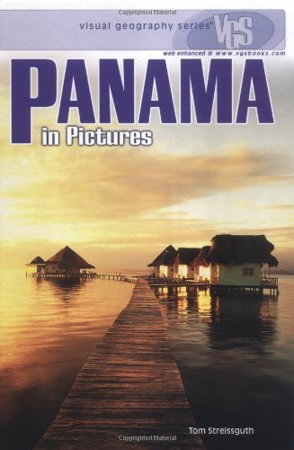 Panama In Pictures (Visual Geography. Second Series) by Streissguth, Thomas (2005) Library - Panama City In Shopping