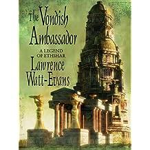 The Vondish Ambassador: A Legend of Ethshar (The Legends of Ethshar Book 10)