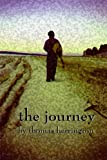 The Journey, Thomas Herrington, 0615183654