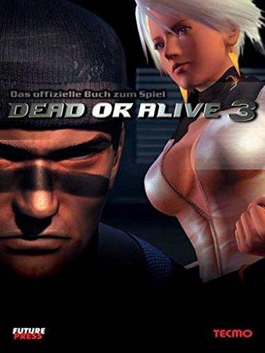 Dead or Alive 3 - Das offizielle Lösungsbuch zum Spiel