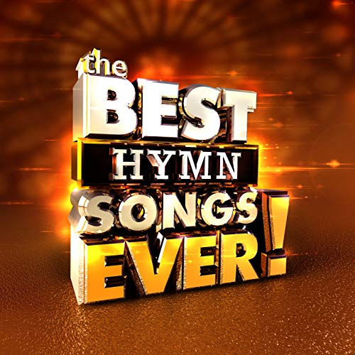 V.A. - The Best Hymn Songs Ever 2018