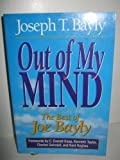 Out of My Mind: The Best of Joe Bayly