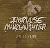 Live at Wfmu by Impulse Manslaughter