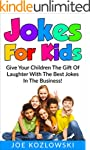 Jokes For Kids: Give Your Children Th...