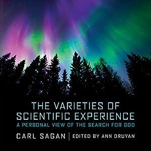 The Varieties of Scientific Experience Audiobook