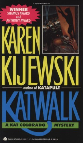 Katwalk (Kat Colorado Mysteries) by Karen Kijewski (1990-09-01)