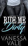 Ride Me Dirty (Bridgewater County) (Volume 1)