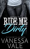 img - for Ride Me Dirty (Bridgewater County) (Volume 1) book / textbook / text book