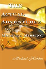 The Actual Adventures of Michael Missing Paperback