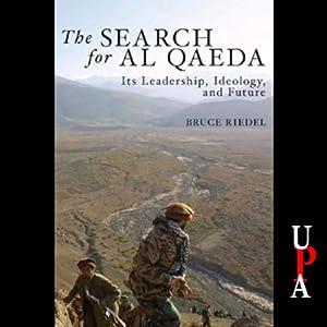 The Search for Al Qaeda Audiobook