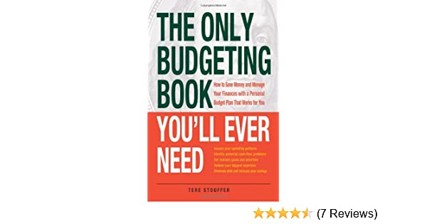 the only budgeting book you ll ever need how to save money and