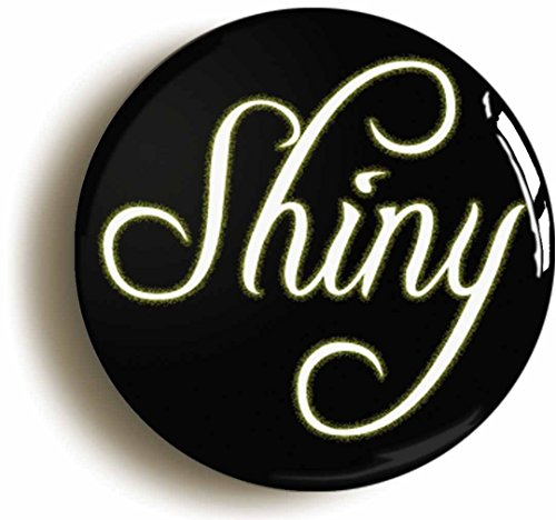 Shiny Button Pin (Size is 1inch Diameter) Science Fiction Geek Nerd (Mal Firefly Costume)