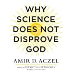 Why Science Does Not Disprove God | Amir Aczel