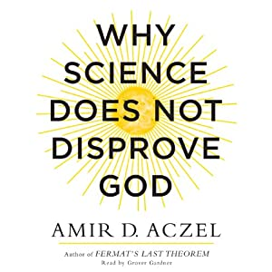 Why Science Does Not Disprove God Audiobook
