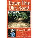 Down This Dirt Road