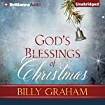 God's Blessings of Christmas | Billy Graham