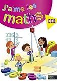 J'aime les maths. CE2 - Fichier élève