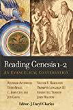 Reading Genesis 1-2: An Evangelical Conversation by  Unknown in stock, buy online here