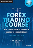 The Forex Trading Course: A Self-Study Guide to Becoming a Successful Currency Trader (Wiley Trading)