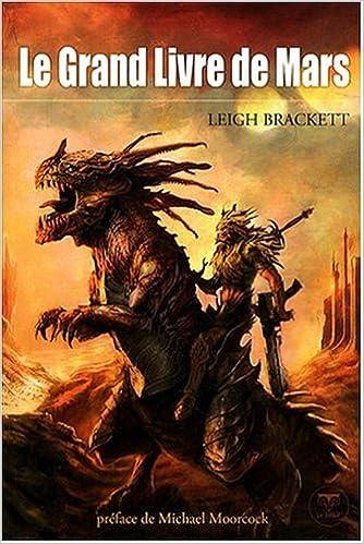 Leigh Brackett - Le Grand Livre de Mars sur Bookys