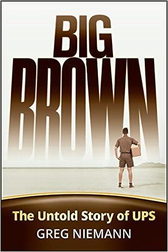 Amazon big brown the untold story of ups ebook greg niemann amazon big brown the untold story of ups ebook greg niemann kindle store fandeluxe Choice Image