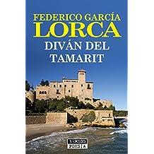 Diván del Tamarit (Spanish Edition)
