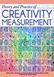 Theory and Practice of Creativity Measurement, Alencar, Eunice M. L. and Bruno-Faria, Maria, 1618211609