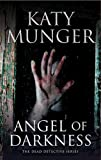 Angel of Darkness (A Dead Detective Mystery)