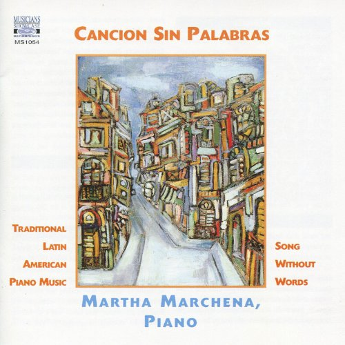 Cancion Sin Palabras: Traditional Latin American Piano Music American Piano Music