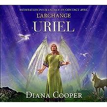 CD - Méditation pour entrer en contact avec l'archange Uriel