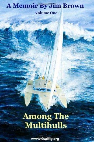 Among The Multihulls: Volume One