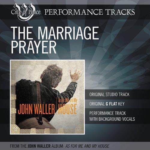 The Marriage Prayer (Performan...