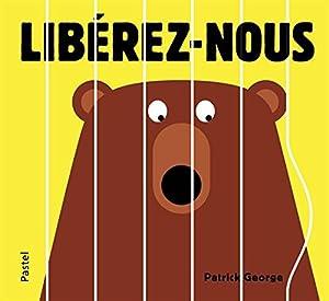 """Afficher """"Libérez-nous"""""""