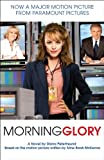 Front cover for the book Morning Glory: A Novel by Diana Peterfreund