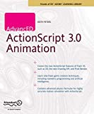 AdvancED ActionScript 3.0 Animation (Friends of Ed Adobe Learning Library)