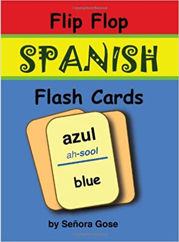 Flip Flop Spanish Flash Cards: Azul (cards) (English and Spanish Edition): Senora Gose: 9780980177251: Amazon.com: Books