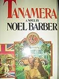 Tanamera, Noel Barber, 0025068407