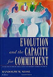 Evolution and the Capacity for Commitment (Russell Sage Foundation Series on Trust (Numbered))