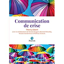 Communication de crise (ECO GESTION) (French Edition)