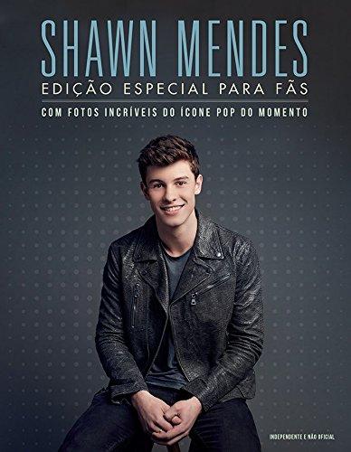 Shawn Mendes. Edição Especial Para Fãs