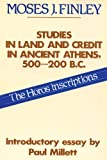 Studies in Land and Credit in Ancient Athens, 500-200 B.C.: The Horos Inscriptions (Social Science Classics)