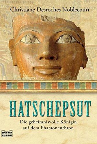 hatschepsut-die-geheimnisvolle-knigin-auf-dem-pharaonenthron-sachbuch-bastei-lbbe-taschenbcher