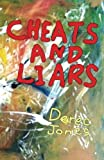 Cheats and Liars, Derec Jones, 1904958281