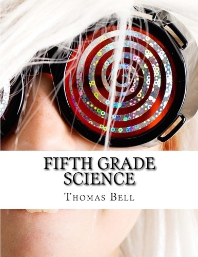 Fifth Grade Science: (For Home School or Extra Practice)