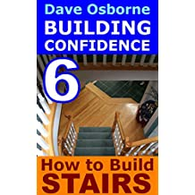 How to Build Stairs (Building Confidence Book 6)