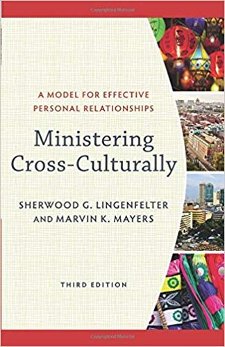 [0801097479] [9780801097478] Ministering Cross-Culturally: A Model for Effective Personal Relationships 3rd Edition-Paperback