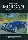Original Morgan 4/4, Plus 4 and Plus 8: The Restorer's Guide to All Four-wheeled Models from 1936 (Henry Bradshaw Society)