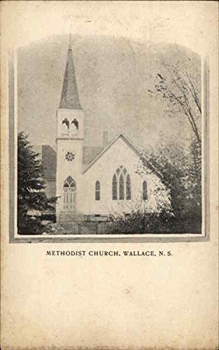 Methodist Church Wallace, Nova Scotia Canada Original Vintage - Canada Wallace